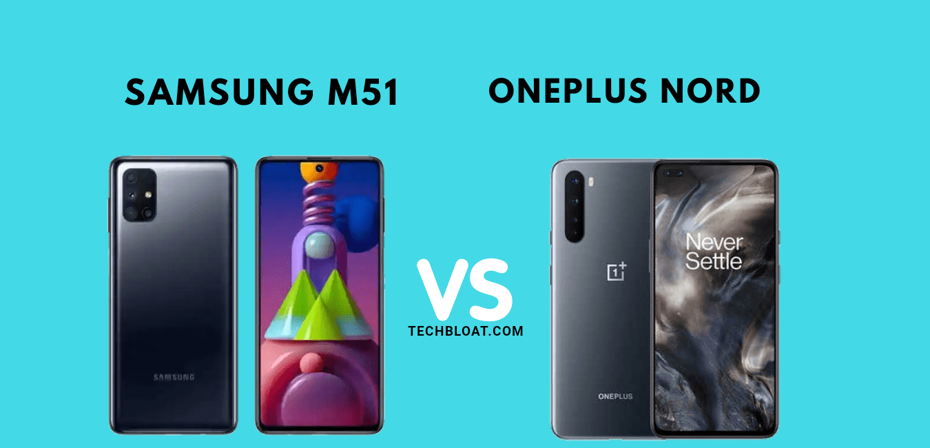 Samsung Galaxy M51 vs OnePlus Nord: Best Smartphone Under Rs 25K?