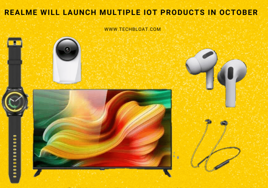 Realme is Set to Launch Multiple IoT Products in October
