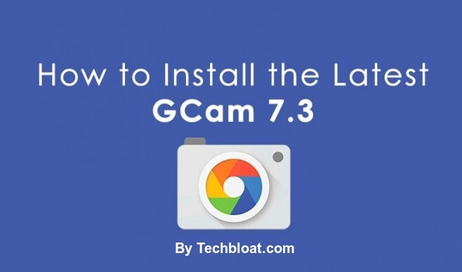 Download Gcam 7.3 Mod APK for all Android devices.