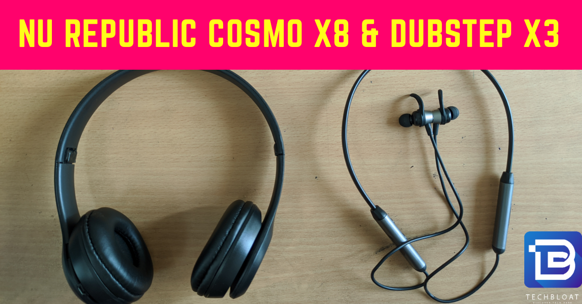 Nu Republic Cosmo X8 and Dubstep X3 Review