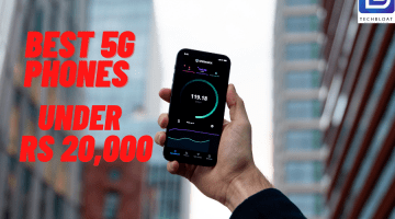 Check out the best 5G Phones under Rs 20000 you can buy in India