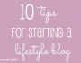 Top 10 Tips For Blogging