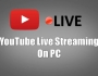 PC Se YouTube Live Video Kaise Banaye