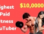 Highest paid fitness youtuber