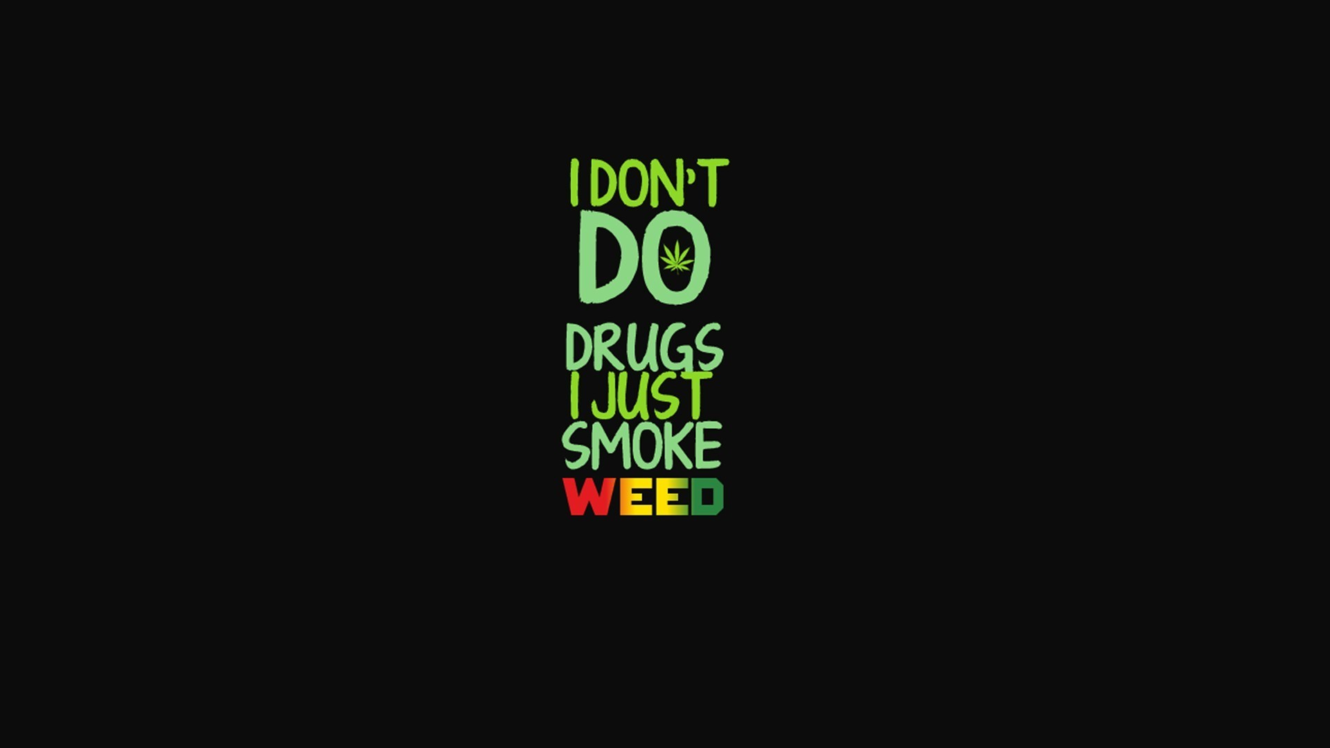 Wallpaper Weed Quotes