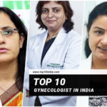 Top 10 Gynecologists In India