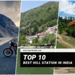 Top 10 Best Hill Station In India
