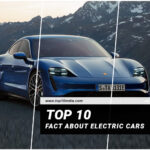 Top 10 Fact About Electric Cars