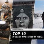 Top 10 Biggest Mysteries In India