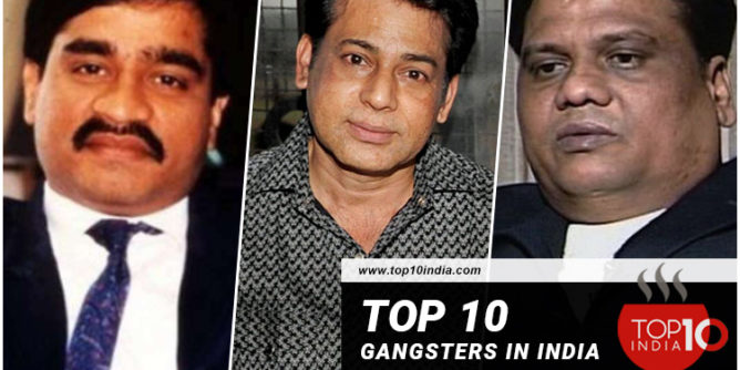 Top 10 Gangsters In India