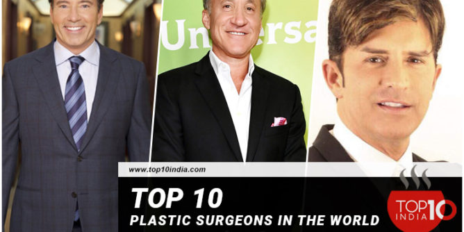 Top 10 Plastic Surgeons in the World
