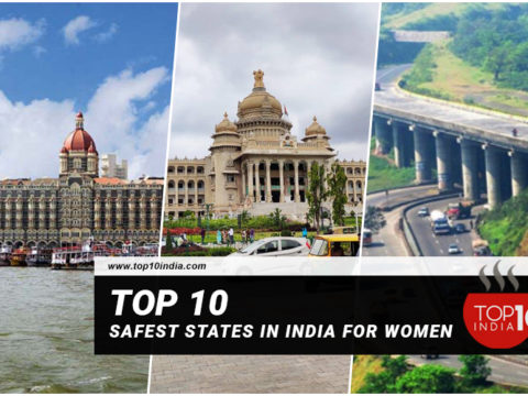 Top 10 Safest States In India For Women