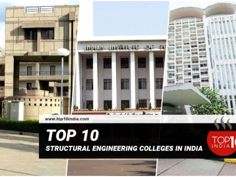Top 10 Structural Engineering Colleges in India