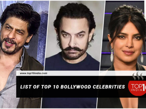 List of Top 10 Bollywood Celebrities
