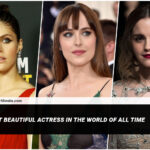 Most Beautiful Actress In The World of All Time