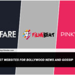 Top 10 Best Websites For Bollywood News And Gossip