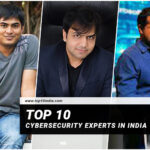 Top 10 Cybersecurity Experts In India