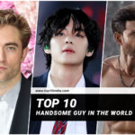 Top 10 Handsome Guy In The World