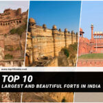 Top 10 Largest And Beautiful Forts In India