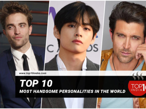 Top 10 Most Handsome Personalities In The World