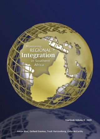 Monitoring Regional Integration in Southern Africa Yearbook 2009