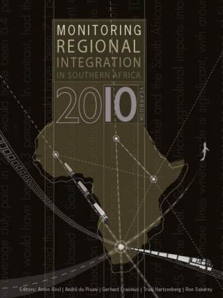 Monitoring Regional Integration in Southern Africa Yearbook 2010