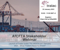AfCFTA Stakeholder Webinar: Launch of trade under the AfCFTA - What traders need to know