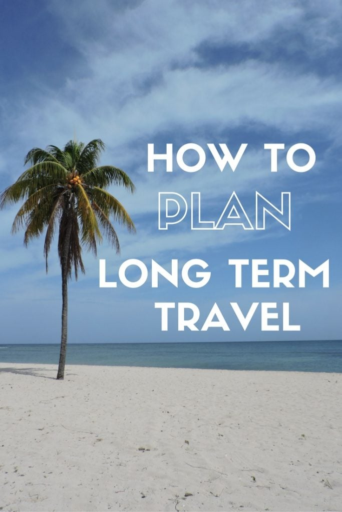 Considering long term travel planning but don't know where to start? Practical tips on how to plan, save, budget, and wander safely!