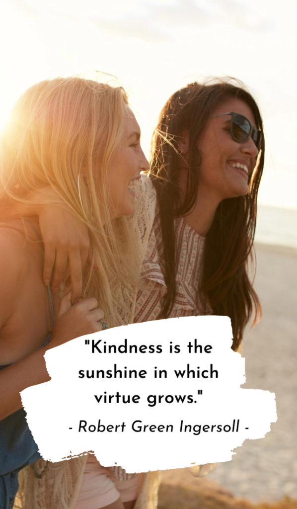 Kindness is the sunshine in which virtue grows. Sunshine quotes, quotes about sunshine, positive quotes, inspirational quotes, motivational quotes, sunny, beach, wellness, self help, calm, happy, smile, Instagram captions.