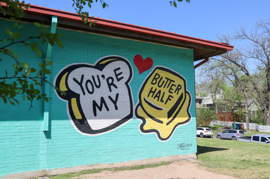 You're My Butter Half Austin Art in -Texas