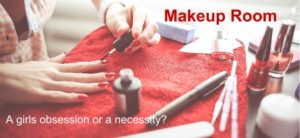 Makeup Room - Obsessive or Necessary?