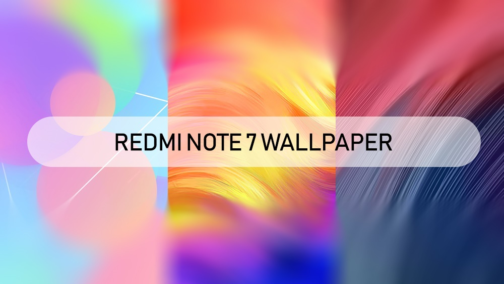 Redmi note 7 stock wallpaper high resolution