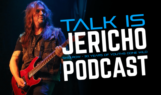 Talk Is Jericho – Skid Row – 30 Years of Youths Gone Wild