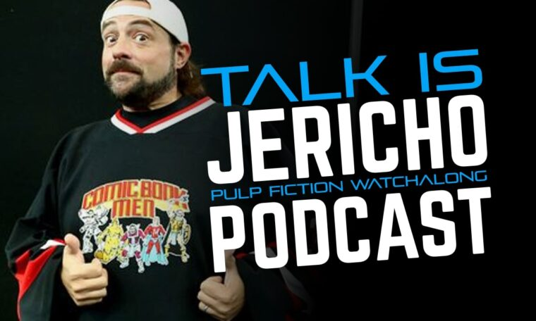 Talk Is Jericho:  Royales With Cheese – A Pulp Fiction Watchalong with Kevin Smith Pt. 1
