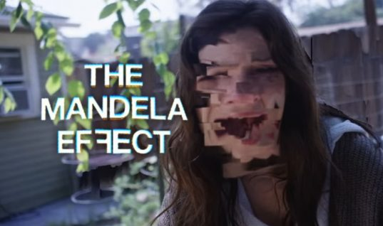 'The Mandela Effect' Phenomenon Tackled In New Sci-Fi Horror Movie (w/Trailer)