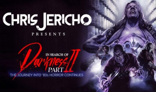 """Chris Jericho Collector's Edition Of """"In Search of Darkness: Part II"""" Available To Order Now (w/Trailer)"""
