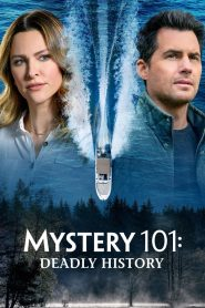 Mystery 101: Deadly History (2021)