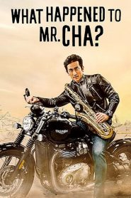 What Happened to Mr Cha? (2021)