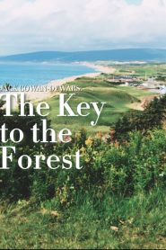 The Key to the Forest (2021)