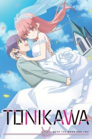 TONIKAWA: Over the Moon for You (2020)
