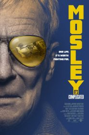Mosley: It's Complicated (2021)