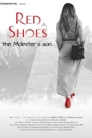 Red Shoes – the Mobster's Son (2021)