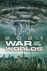 2021: War of the Worlds (2021)