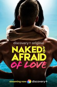 Naked and Afraid of Love (2021)