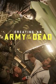 Creating an Army of the Dead (2021)