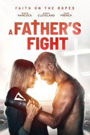 A Father's Fight (2021)