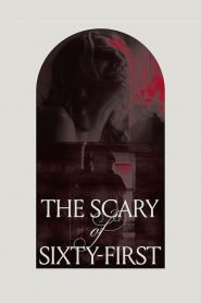 The Scary of Sixty-First (2021)