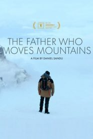The Father Who Moves Mountains (2021)
