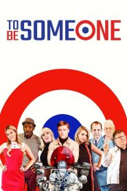 To Be Someone (2021)