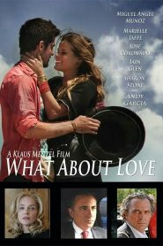 What About Love (2021)